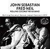 Rolling Coconut Revue Japan Concert 1977 / John Sebastian, Fred Neil
