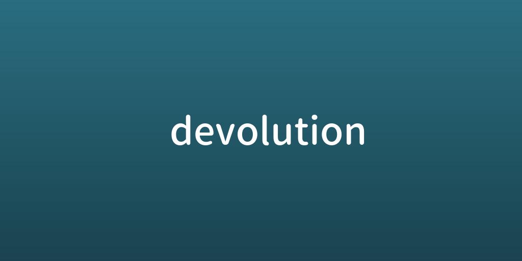 devolution.png