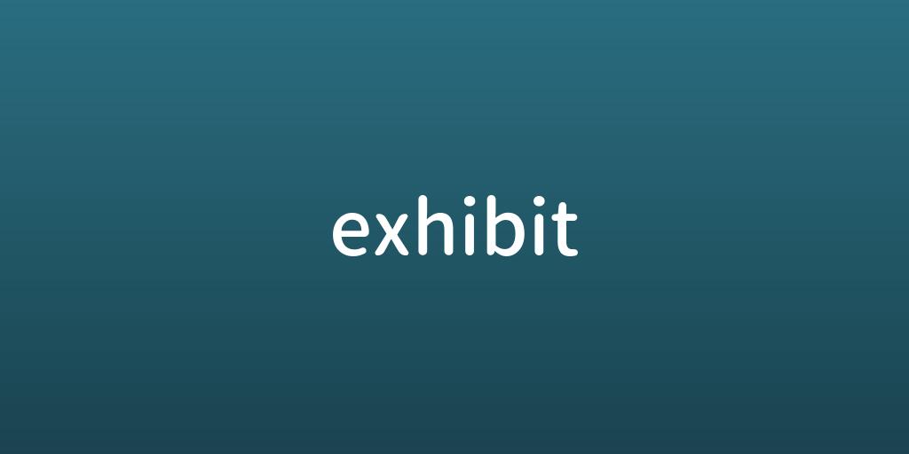 exhibit.png