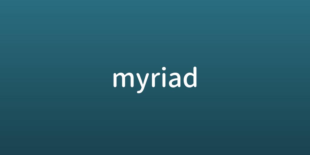 myriad.png