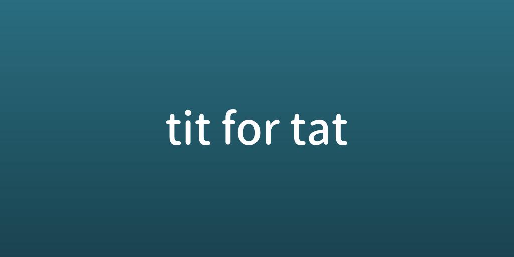 titfortat.png