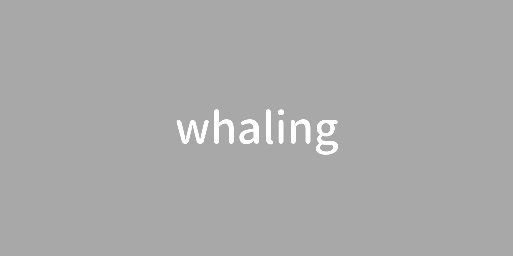 whaling.png