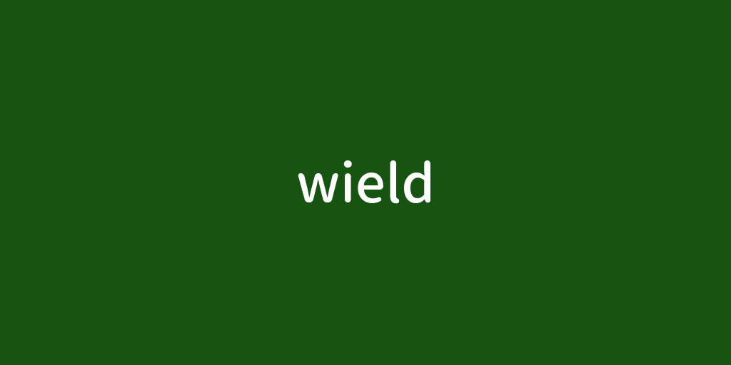 wield.png