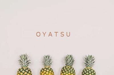 oyatsu パイナップル